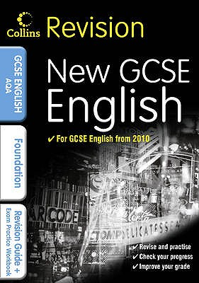 GCSE English & English Language for AQA: Foundation: Revision Guide and Exam Practice Workbook - Brindle, Keith, and Darragh, Sarah
