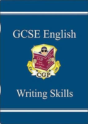 GCSE English Writing Skills Study Guide - Parsons, Richard (Editor)