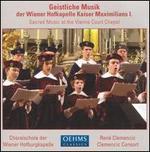 Geistlich Music der Wiener Hofkapelle Kaiser Maximilians I