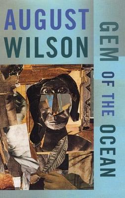 Gem of the Ocean - Wilson, August