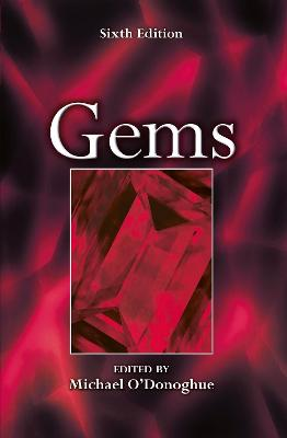 Gems: Their Sources, Descriptions and Identification - O'Donoghue, Michael (Editor)