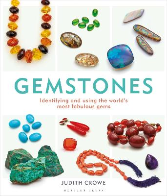 Gemstones: Identifying and using the world's most fabulous gems - Crowe, Judith