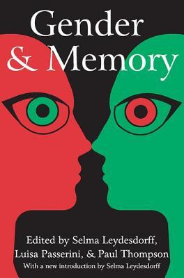 Gender and Memory - Leydesdorff, Selma (Editor)
