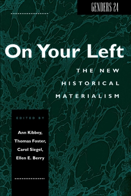 Genders 24: On Your Left: The New Historical Materialism - Kibbey, Ann M. (Editor), and Werblowsky, R. J. Zwi (Editor)