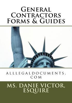 General Contractors Forms & Guides - Victor, Esquire MS Danie