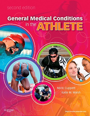 General Medical Conditions in the Athlete - Cuppett, Micki, and Walsh, Katie M