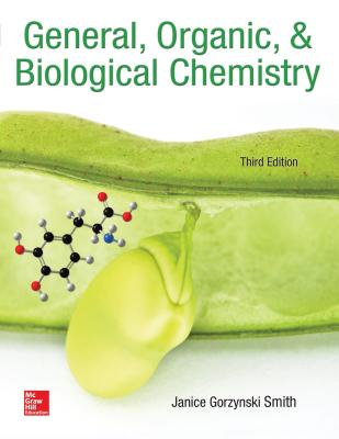 General, Organic, & Biological Chemistry - Smith, Janice Gorzynski