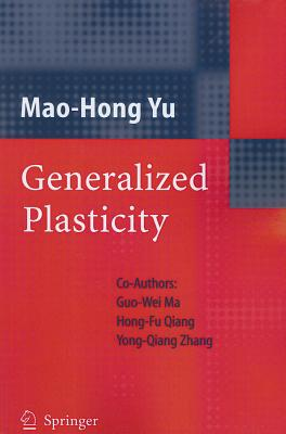 Generalized Plasticity - Yu, Mao-Hong