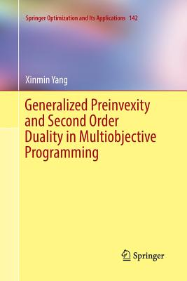 Generalized Preinvexity and Second Order Duality in Multiobjective Programming - Yang, Xinmin