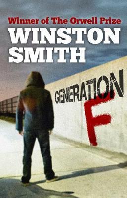 Generation F - Smith, Winston