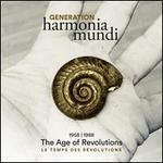 Generation Harmonia Mundi, Vol. 1: The Age of Revolutions, 1958-1988