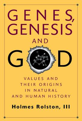 Genes, Genesis, and God - Rolston, Holmes
