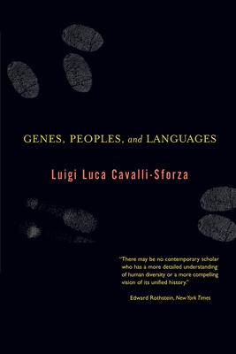 Genes, Peoples, and Languages - Cavalli-Sforza, Luigi Luca
