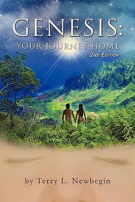 Genesis: Your Journey Home, 2nd Edition - Newbegin, Terry