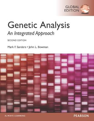 Genetic Analysis: An Integrated Approach - Sanders, Mark Frederick, and Bowman, John L.
