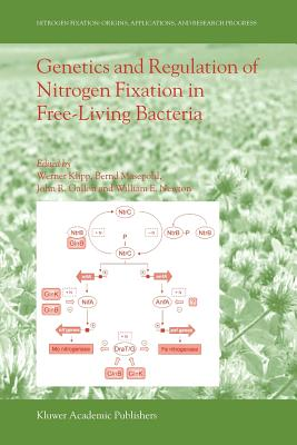 Genetics and Regulation of Nitrogen Fixation in Free-Living Bacteria - Klipp, Werner (Editor), and Masepohl, Bernd (Editor), and Gallon, John R. (Editor)