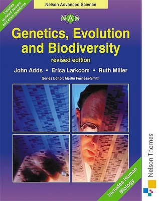 Genetics, Evolution and Biodiversity - Adds, John, and Larkcom, Erica, and Miller, Ruth