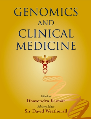 Genomics and Clinical Medicine - Kumar, Dhavendra