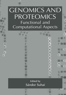 Genomics and Proteomics: Functional and Computational Aspects - Suhai, Sandor (Editor)