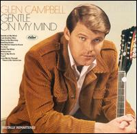 Gentle on My Mind - Glen Campbell