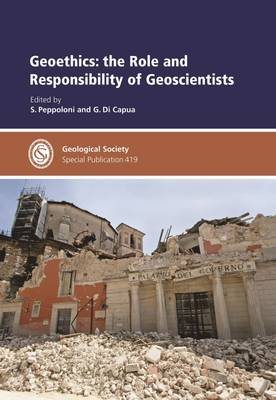Geoethics: The Role and Responsibility of Geoscientists - Peppoloni, Silvia (Editor), and Di Capua, G. (Editor)