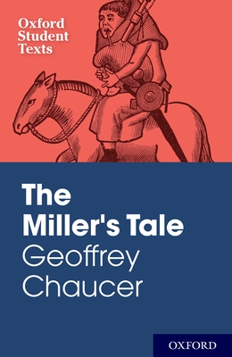 Geoffrey Chaucer: The Miller's Tale - Mack, Peter (Editor), and Walton, Chris (Editor)