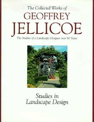 Geoffrey Jellicoe Vol. II the Studies of a Landscape Designer Over 80 Years - Antique Collectors' Club, and Jellicoe, Geoffrey