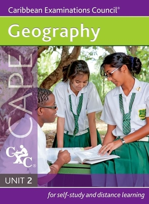 Geography Cape Unit 2 a Caribbean Examinations Council Study Guide - Caribbean Examinations Council