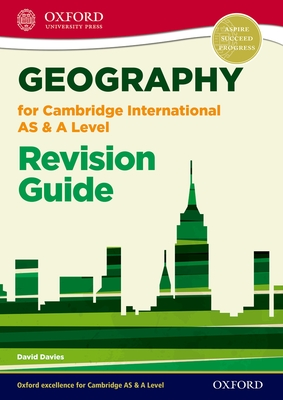 Geography for Cambridge International AS and A Level Revision Guide - Davies, David