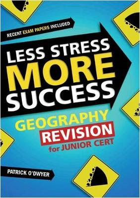 GEOGRAPHY Revision for Junior Cert - O'Dwyer, Patrick