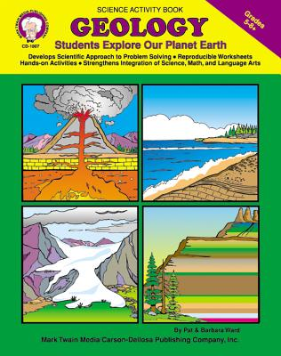 Geology, Grades 5 - 8: Students Explore Our Planet Earth - Mark Twain Media (Compiled by)