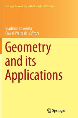 Geometry and Its Applications - Rovenski, Vladimir (Editor), and Walczak, Pawel (Editor)
