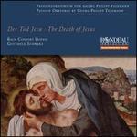 Georg Philipp Telemann: Der Tod Jesu