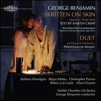 George Benjamin: Written on Skin - Allan Clayton (tenor); Barbara Hannigan (soprano); Bejun Mehta (counter tenor); Christopher Purves (baritone);...