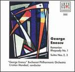 George Enescu: Romanian Rhapsody No. 1; Suites Nos. 2, 3