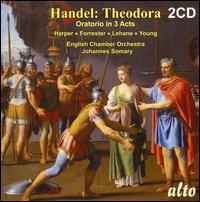 George Frideric Handel: Theodora - Alexander Young (tenor); Edgar Fleet (tenor); Harold Lester (harpsichord); Heather Harper (soprano);...