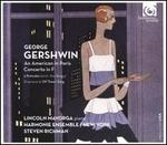 George Gershwin: An American in Paris; Concerto in F