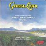 George Lloyd: Works for Violin and Piano