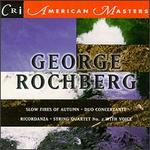 George Rochberg, Vol. 2
