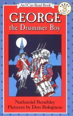 George the Drummer Boy - Benchley, Nathaniel