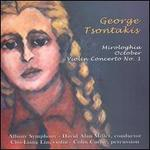 George Tsontakis: Mirologhia; October; Violin Concerto No. 1