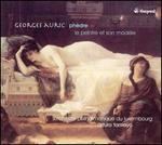 Georges Auric: Phèdre; Le Peintre et son modèle