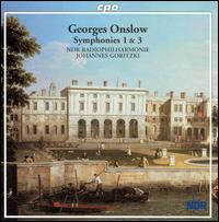 Georges Onslow: Symphonies 1 & 3 - NDR Radio Philharmonic Orchestra ; Johannes Goritzki (conductor)