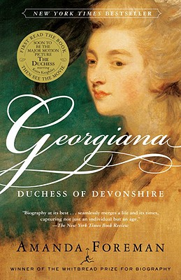 Georgiana: Duchess of Devonshire - Foreman, Amanda