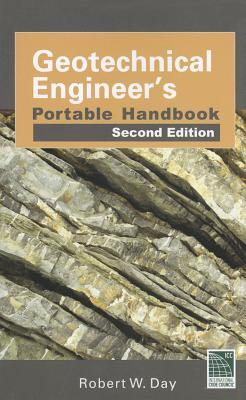 Geotechnical Engineers Portable Handbook - Day, Robert W.