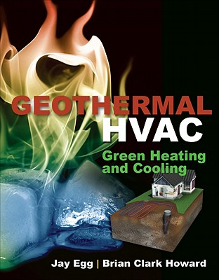Geothermal HVAC - Egg, Jay, and Howard, Brian Clark