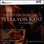 Gerald Barry: The Bitter Tears of Petra von Kant