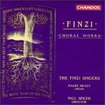 Gerald Finzi: Choral Works