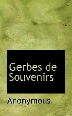 Gerbes de Souvenirs - Anonymous