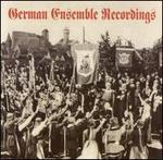 German Ensemble Recordings - Adele Kern (vocals); Eduard Kandl (vocals); Elisabeth Friedrich (vocals); Else Tegetthoff (vocals); Erna Berger (vocals);...